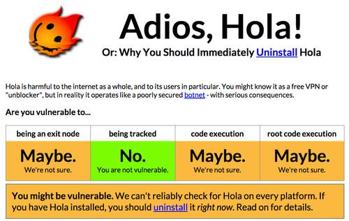 Researchers are advising users uninstall Hola, a browser extension, due to software vulnerabilities and privacy concerns.
