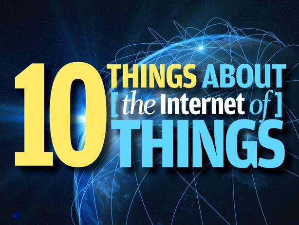In Pictures: 10 things about (the Internet of) Things