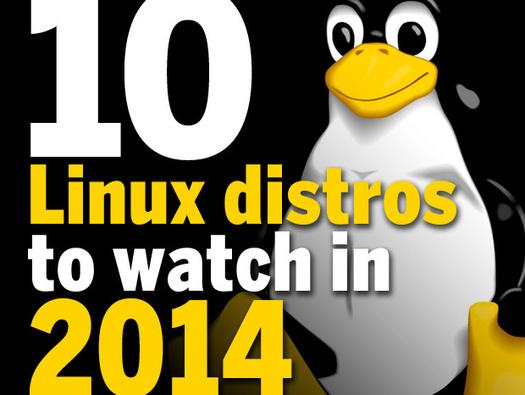 In Pictures: 10 Linux distros to watch in 2014
