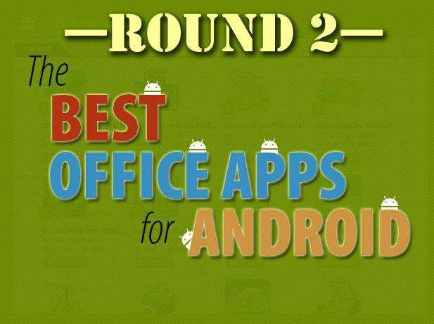 In Pictures: Best office apps for Android