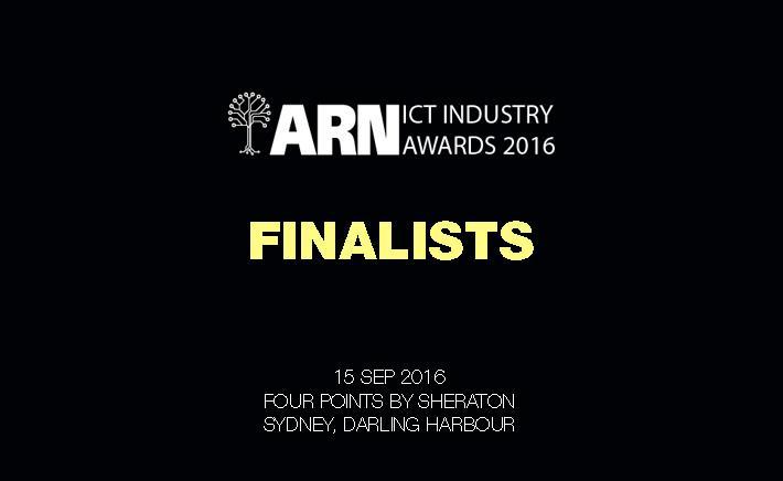 2016 ARN ICT Industry Awards - Meet the finalists...