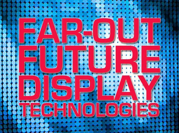 In Pictures: 9 futuristic display technologies
