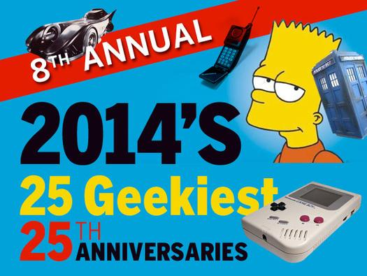 In Pictures: 2014's 25 geekiest 25th anniversaries